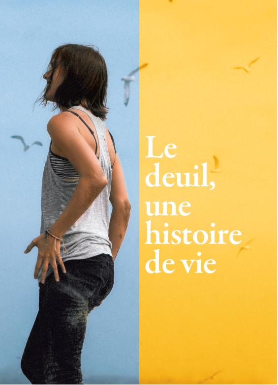 Le Deuil, Une Histoire De Vie