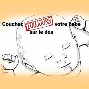 Couchez TOUJOURS votre bébé sur le dos