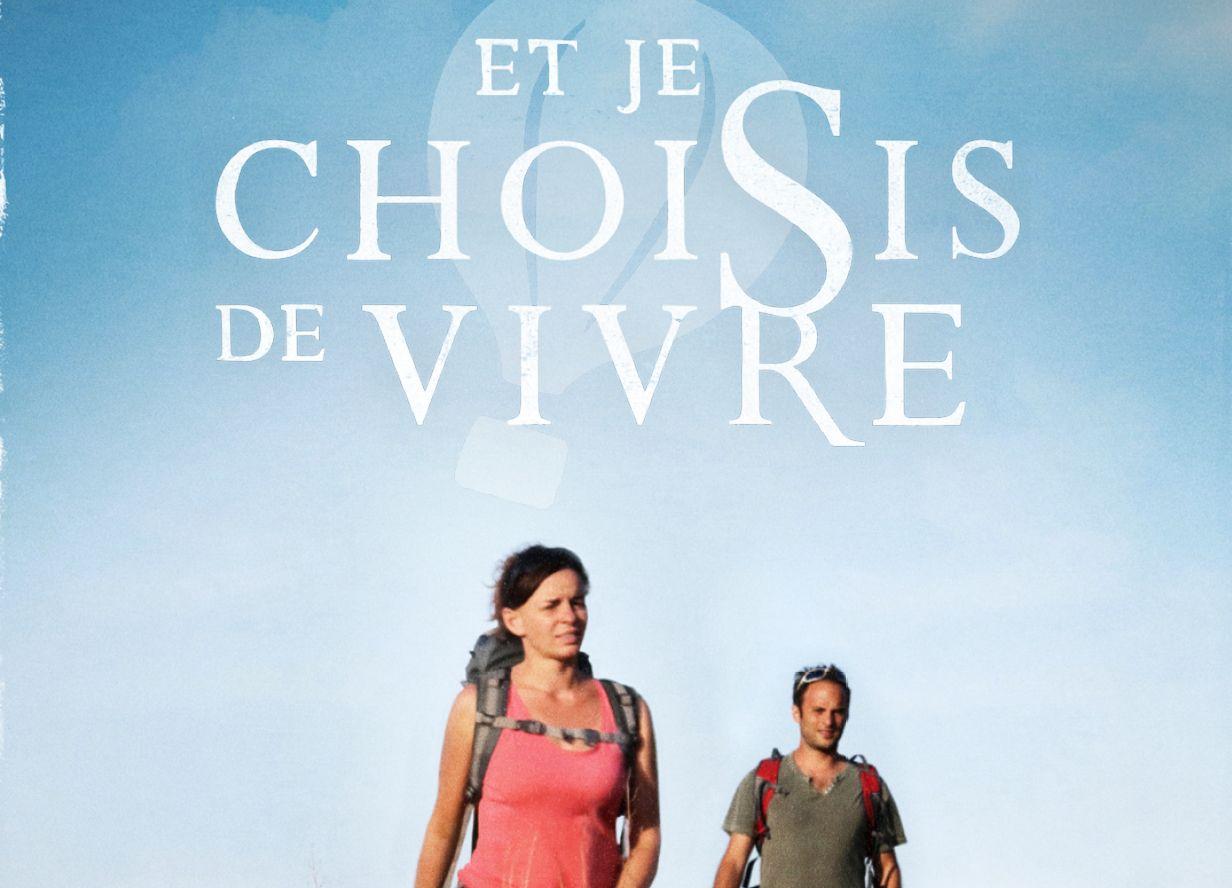 «Et Je Choisis De Vivre» Sort En DVD