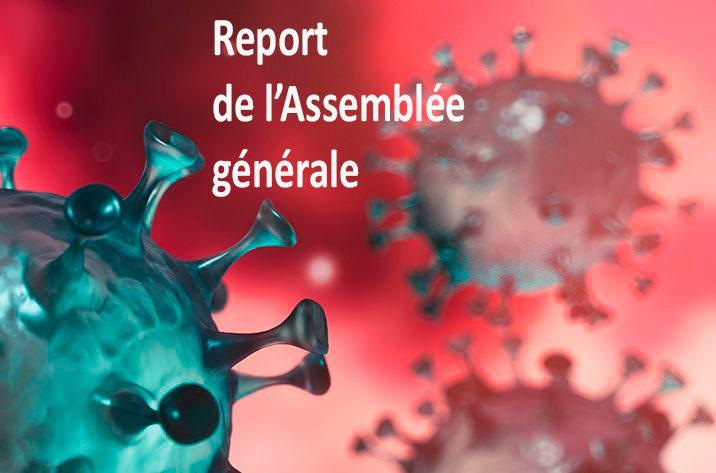 Report De L'Assemblée Générale De Naître Et Vivre Prévue Le Samedi 28 Mars 2020