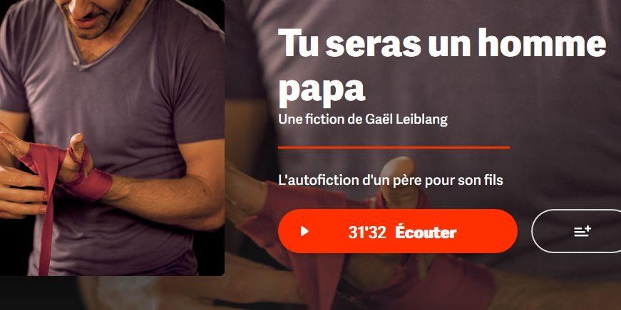 «Tu Seras Un Homme Papa» En  Podcast Sur Arte Radio