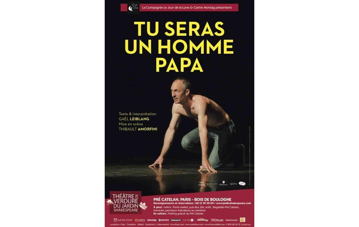 «Tu Seras Un Homme, Papa» – Trois Soirées Exceptionnelles à Paris